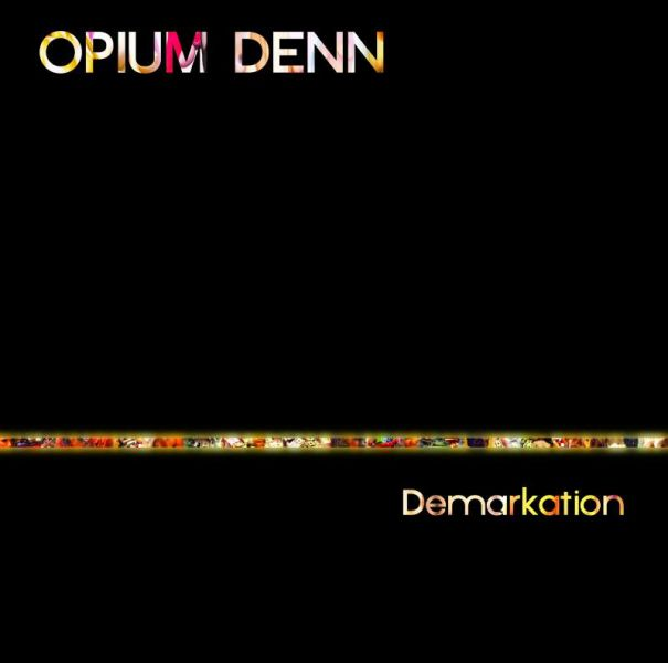 CD Review: Demarkation by Opium Denn