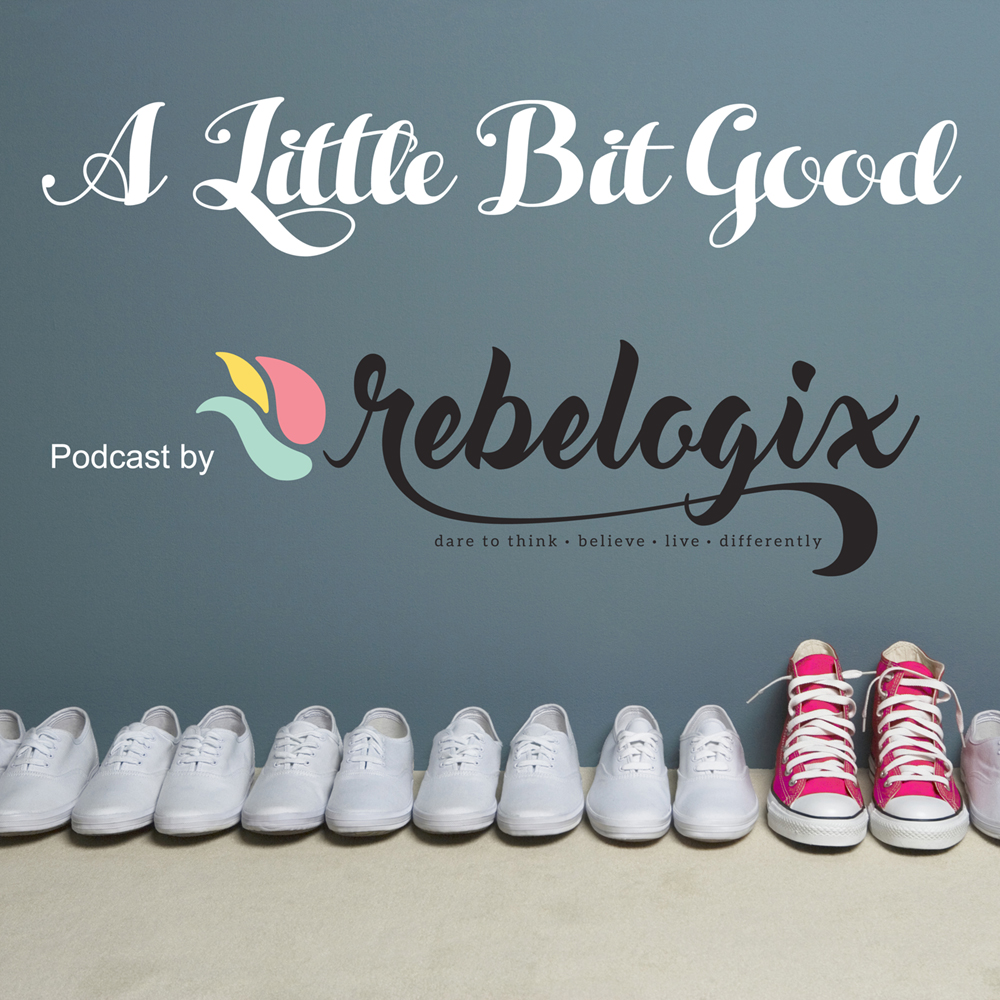 A Little Bit Good – Episode 008