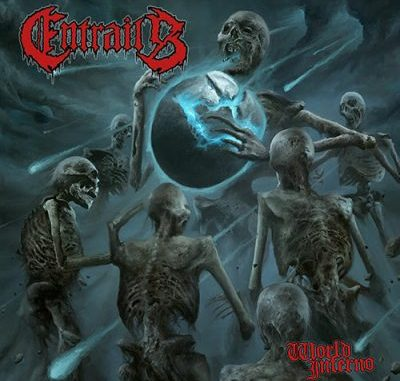 Entrails World Inferno album cover - skeletons in a circle, one in center holding cracked globe