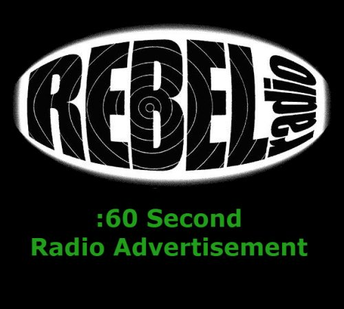 60 second Rebel Radio radio ad