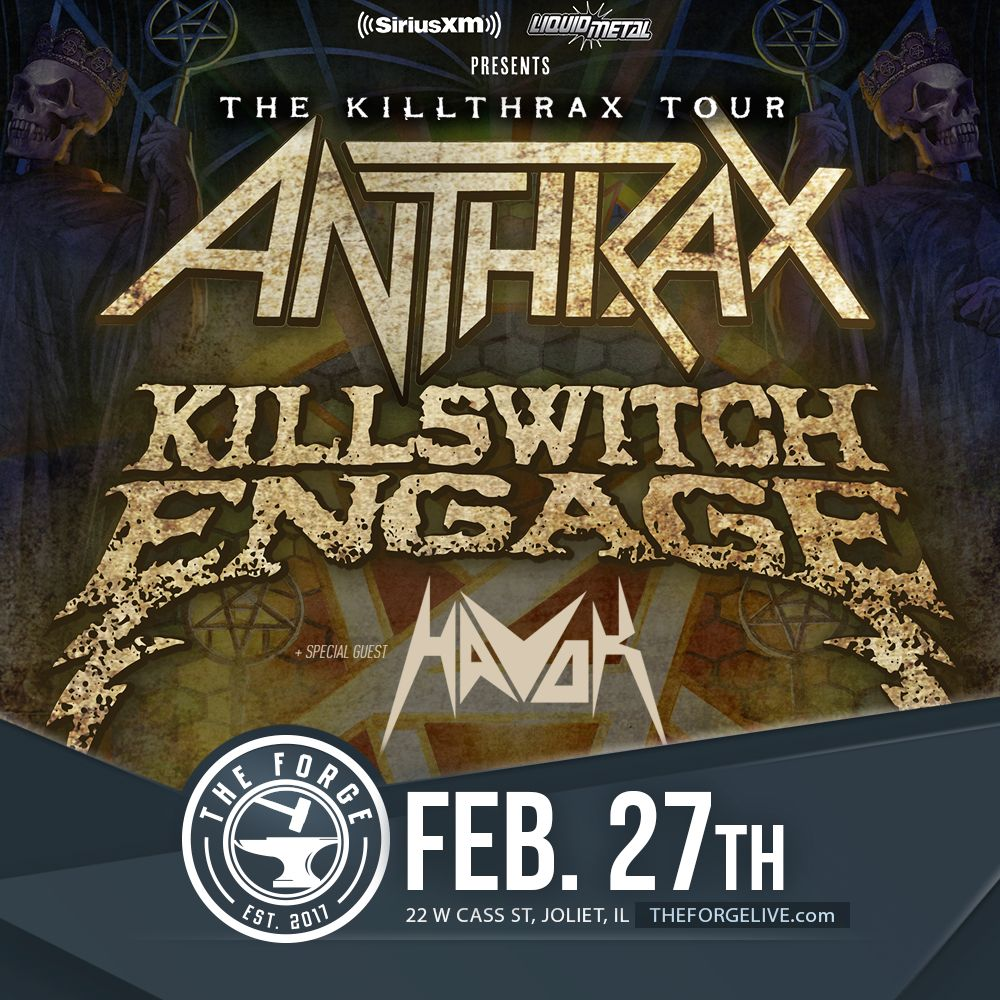 Anthrax, Killswitch Engage, and Havok at the Forge, Feb. 27, 2018