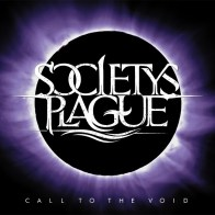 Society's Plague album cover for Call to the Void