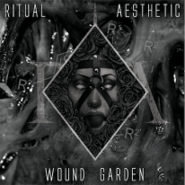 "RITUAL AESTHETIC, ""Wound Garden"" album cover"