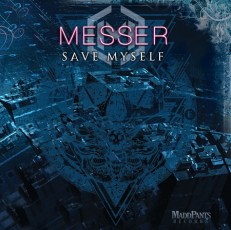 "Messer ""Save Myself"" cover"