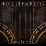 Homicide Hagridden