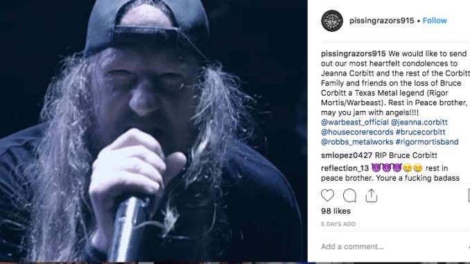 Pissing Razors send their condolences to Bruce Corbitt via Instagram