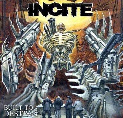 Incite - built to destroy album cover