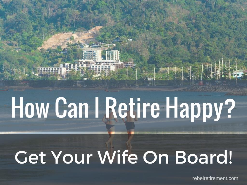 How Can I Retire Happy- Rebel Retirement