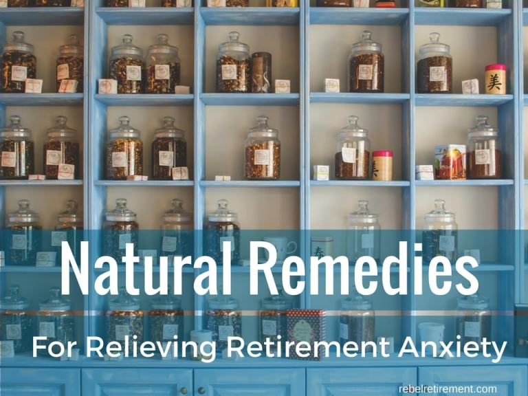 Natural Remedies for Relieving Retirement Anxiety