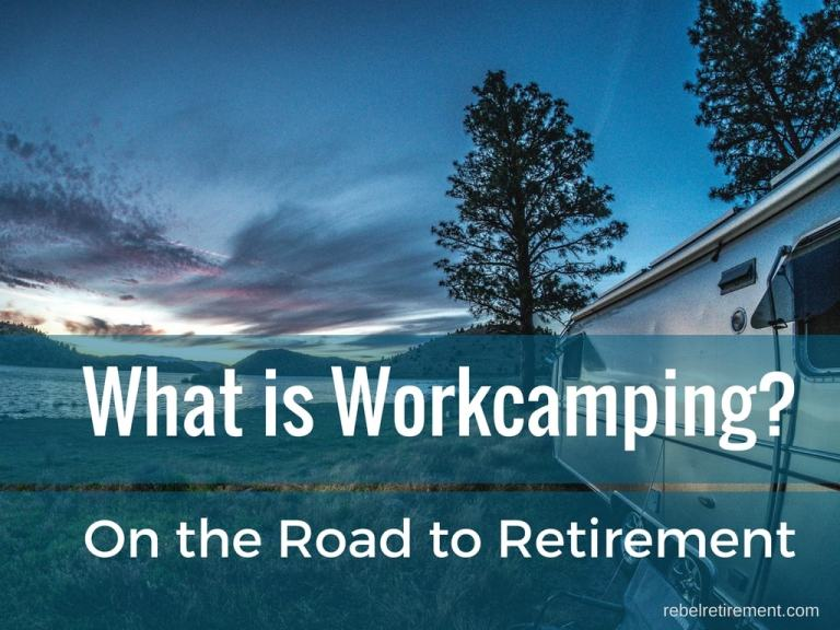 What is Workcamping? On the Road to Retirement