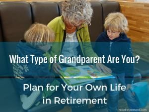 What type of Grandparent-Rebel Retirement