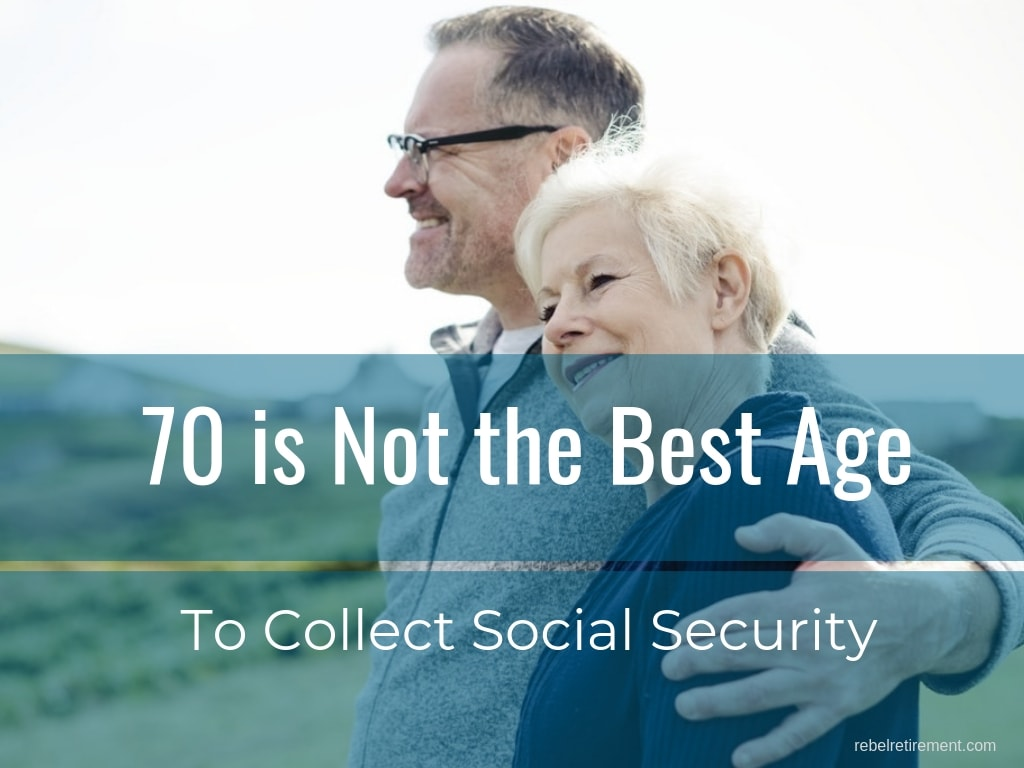70 Not Best Time to Collect Social Security
