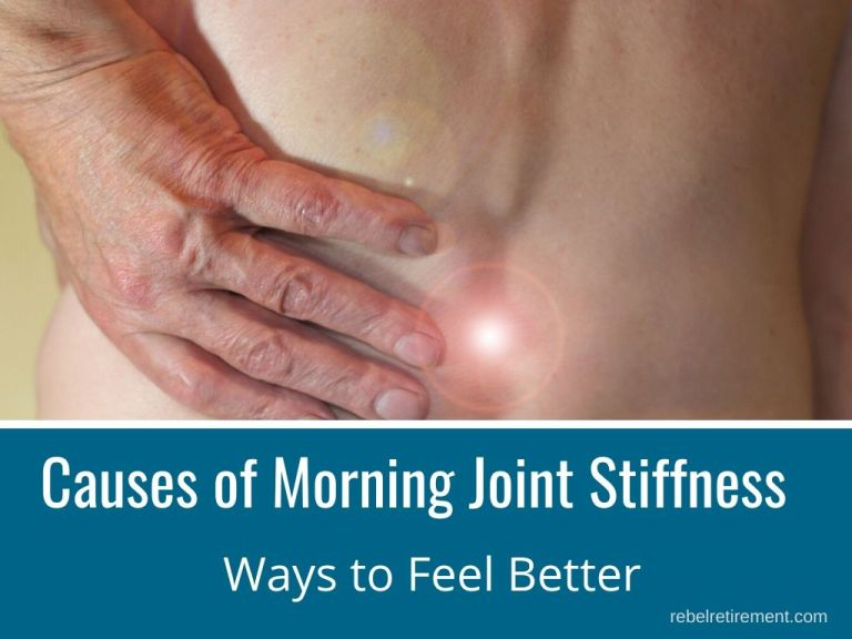 Cause of Morning Joint Stiffness [Ways to Feel Better]