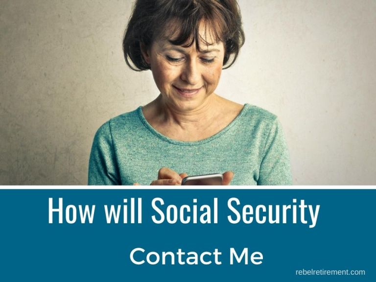 How Will Social Security Contact You About Retirement Benefits