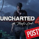Uncharted 4 Postponed until May 10th