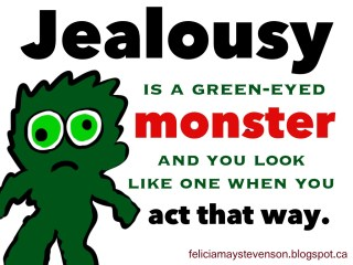 Wicked Wednesday- Jealous is as Jealous Does