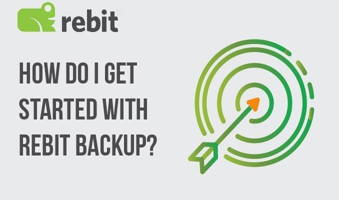How Do I Get Started With Rebit Backup
