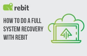 How do I do a full system recovery with Rebit?