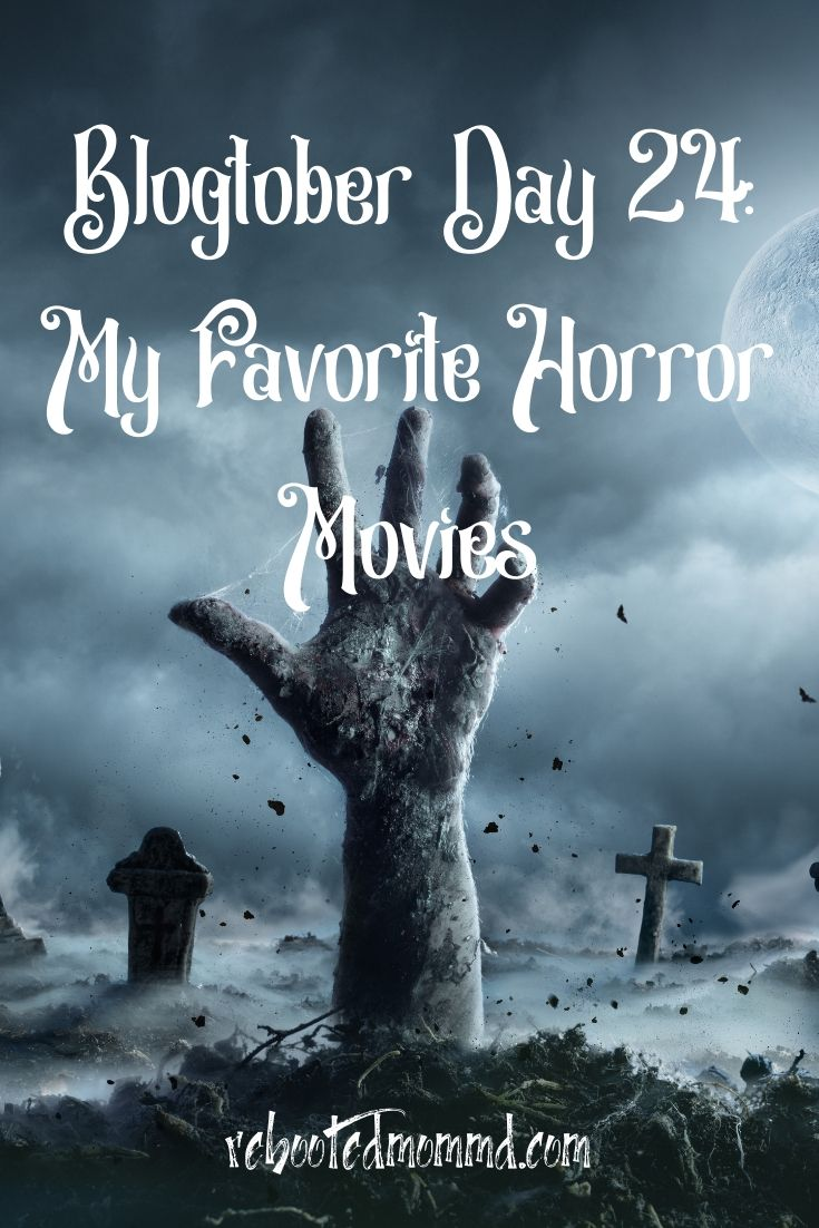 My Favorite Horror (Scary) Movies