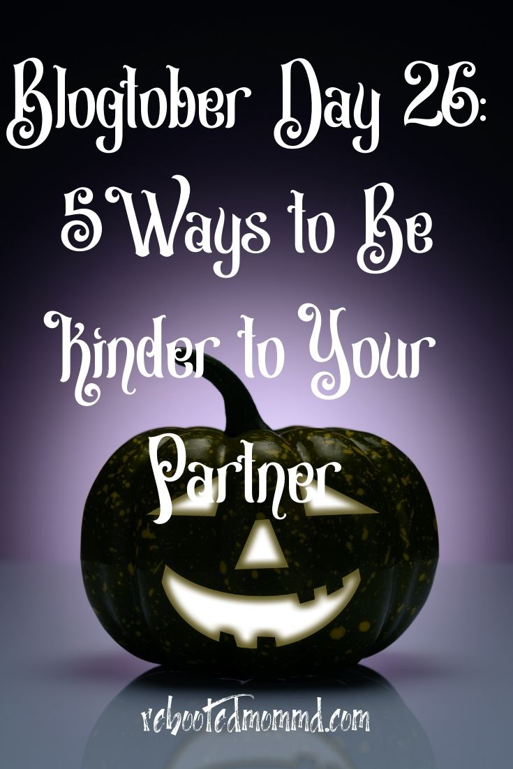 5 Ways to Be Kind to Your Partner