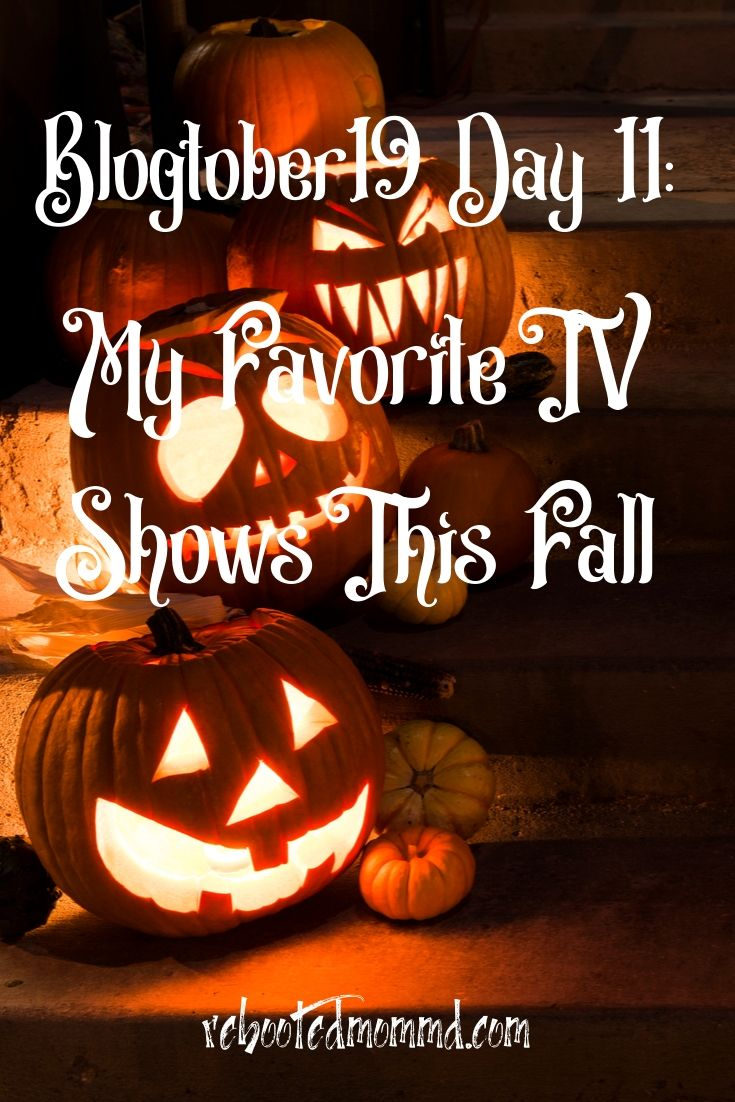 My Favorite Fall Television Shows