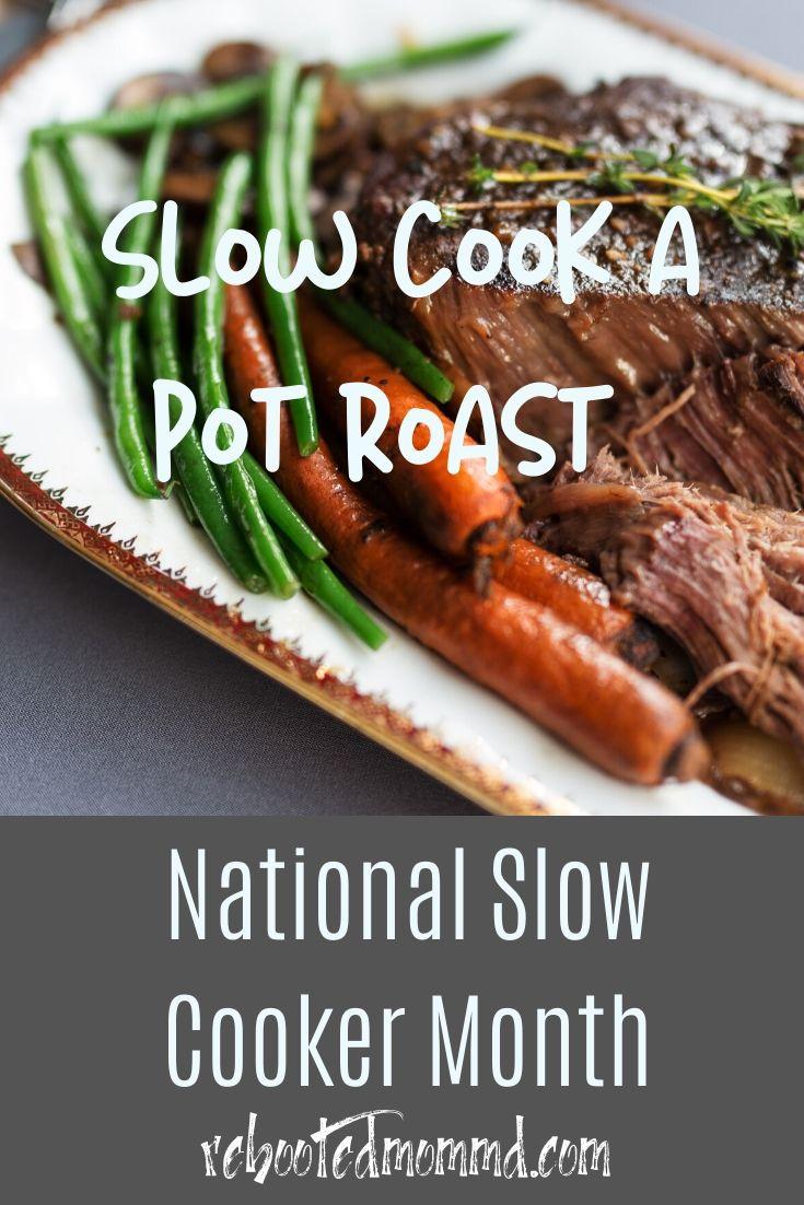Slow Cooker Month: Beef Pot Roast