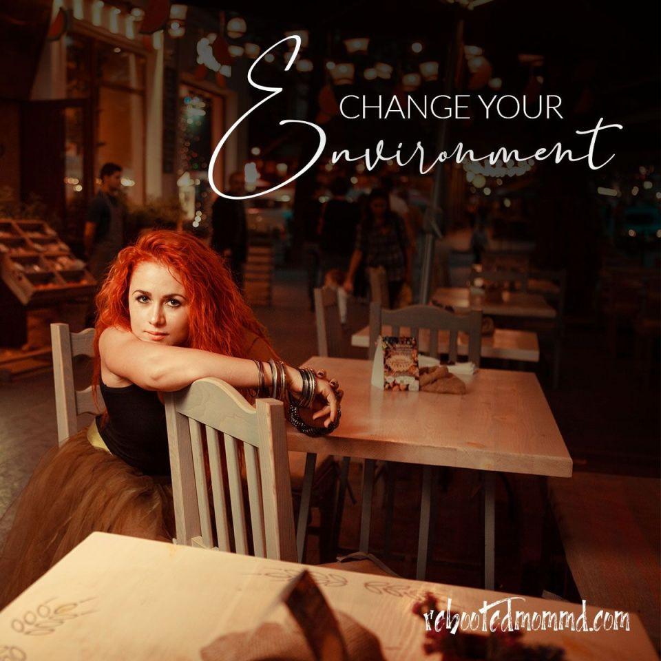 change environment  joy