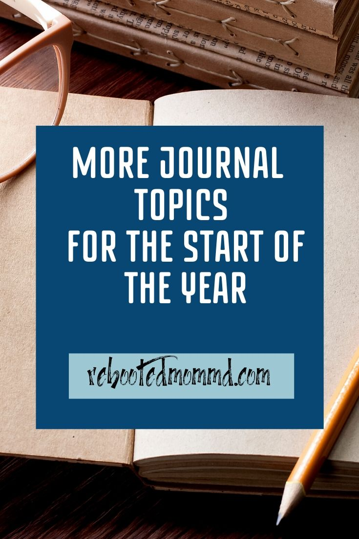 More Journal Topics to Start the Year