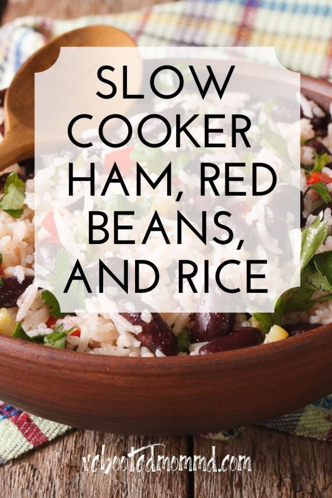 slow cooker ham red beans rice