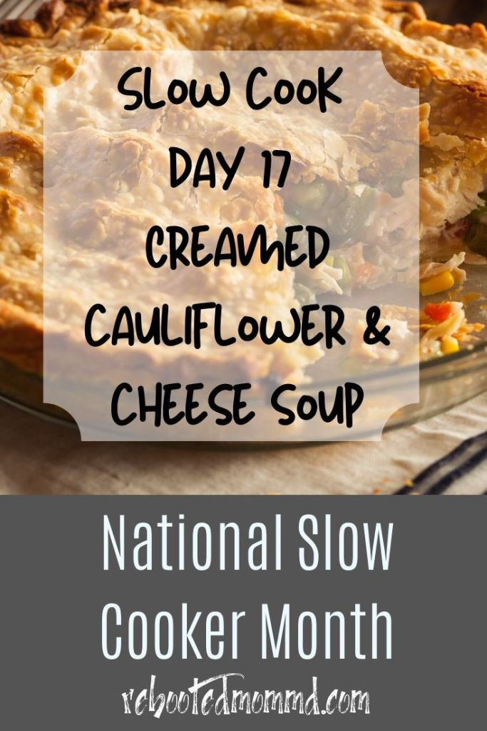 slow cooker caulifloer cheese soup