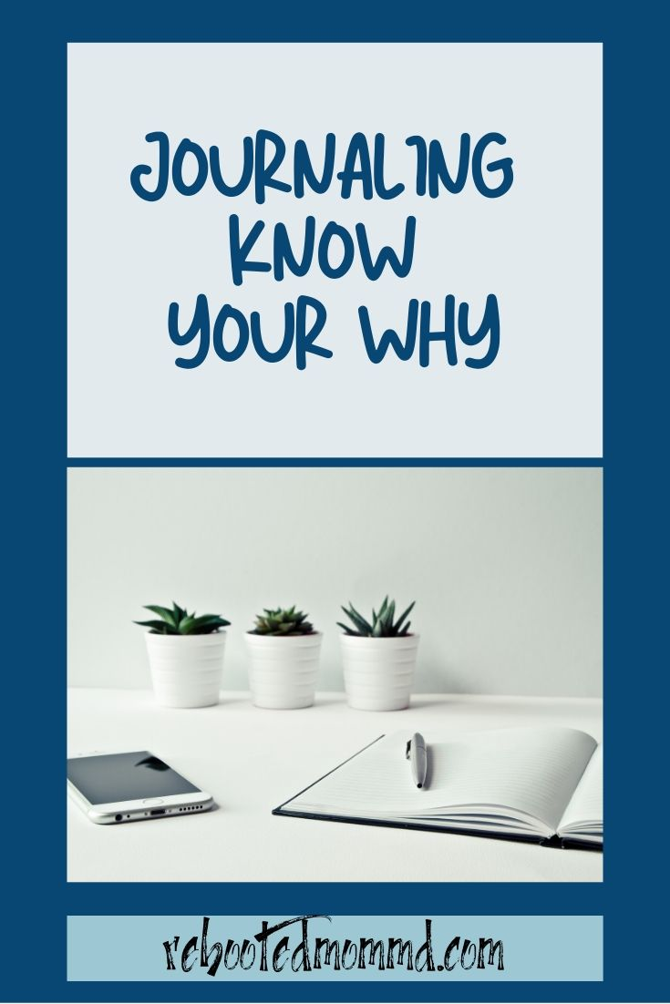 Why Your Journaling Needs a WHY