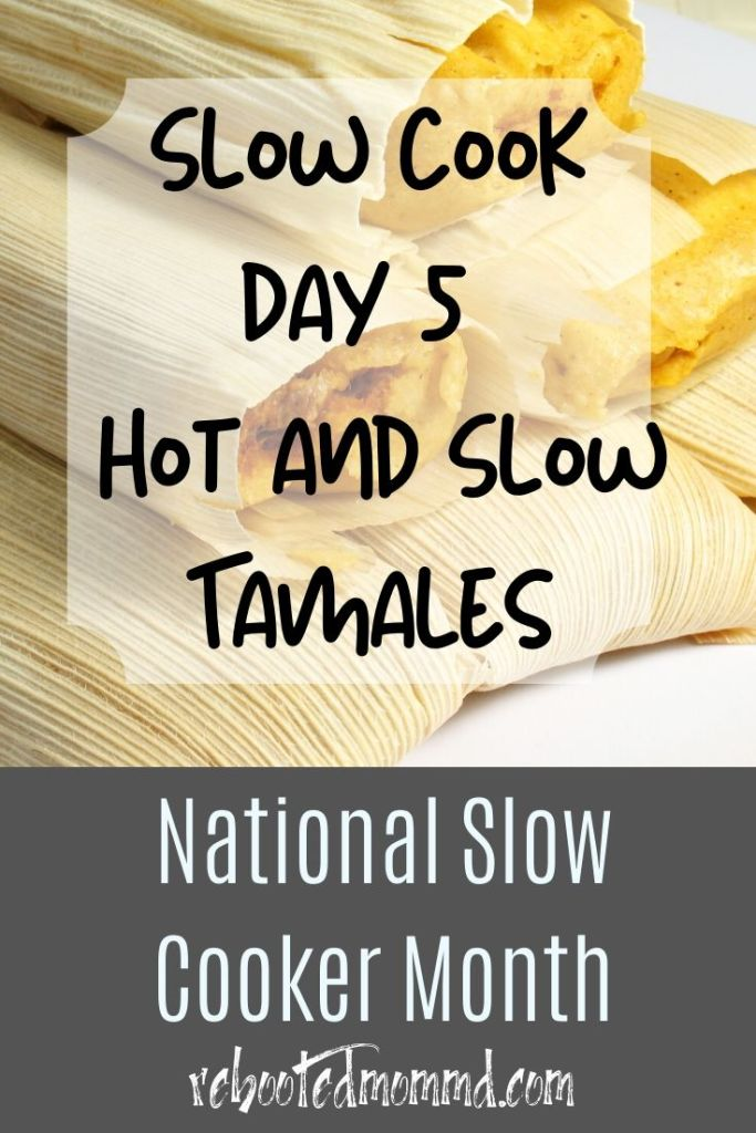 hot and slow tamales chili slow cooker