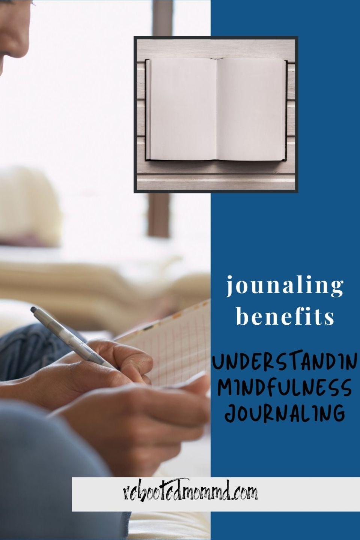 Understanding Mindful Journaling