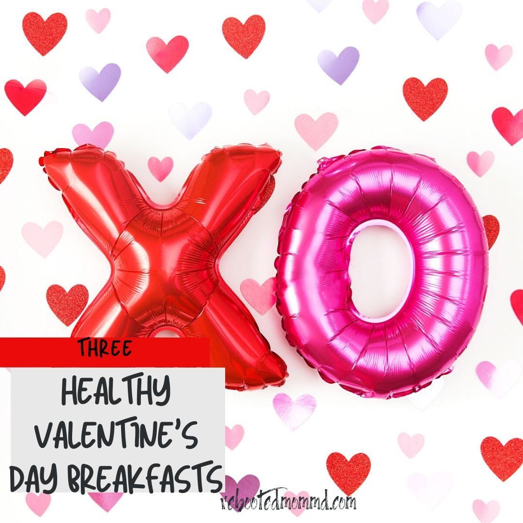 healthy valentines day breakfasts love