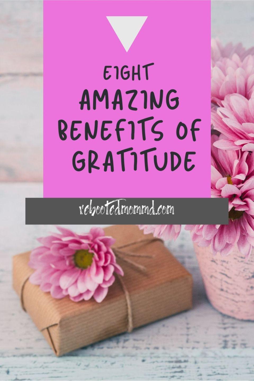 8 Amazing Benefits of Gratitude