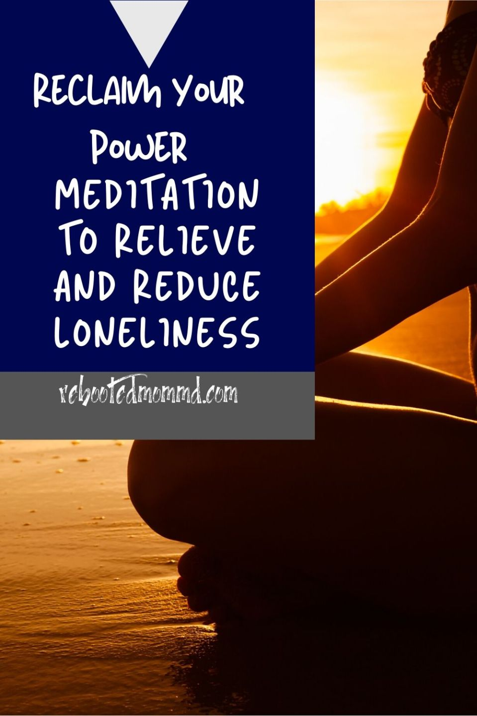 How to Use Meditation to Relieve and Decrease Loneliness