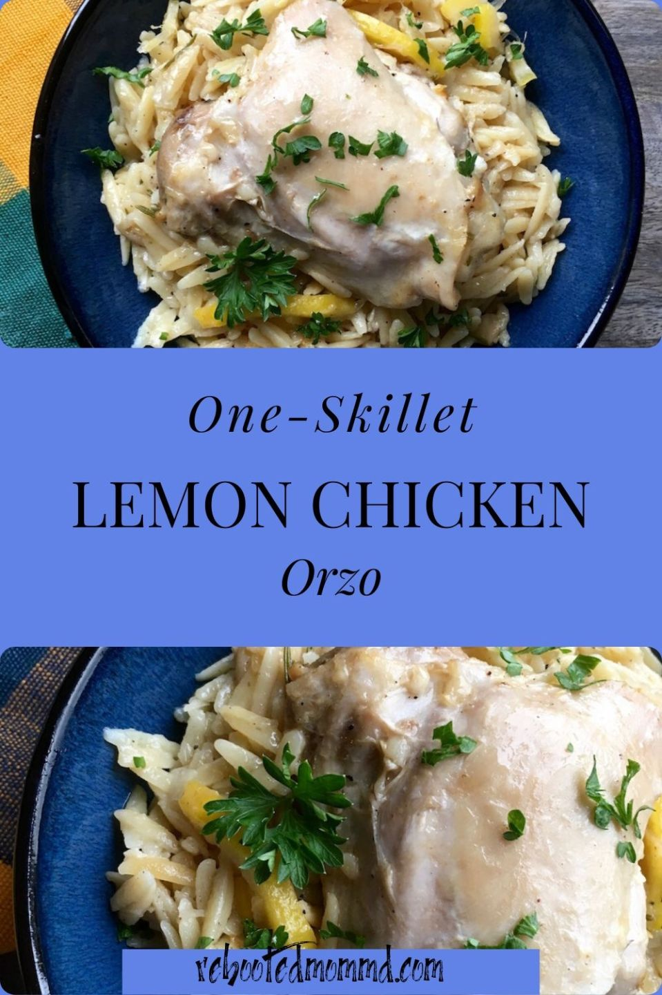 Comfort Food: One-Skillet Lemon Chicken Orzo