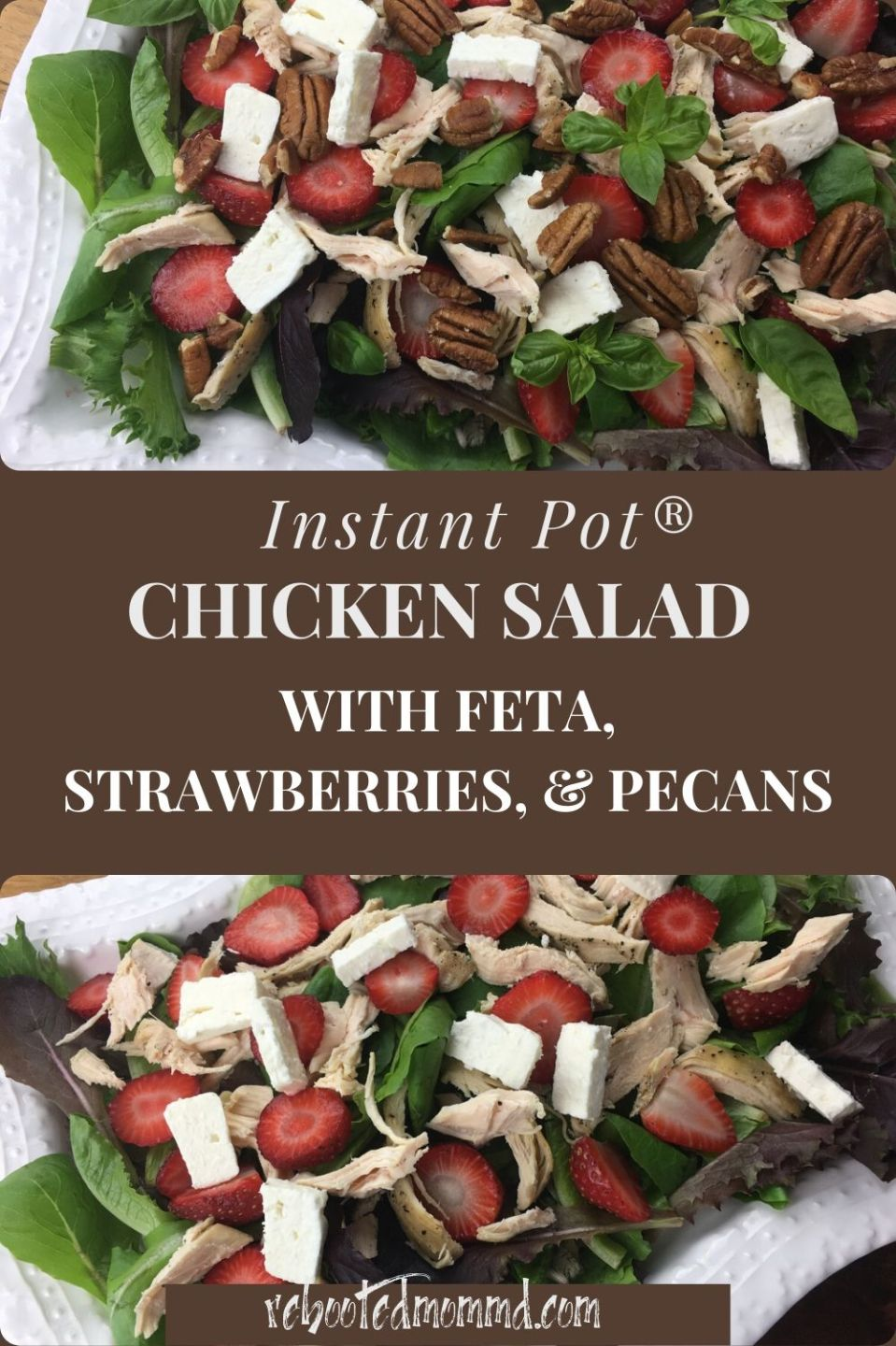 A Chicken Salad with Strawberries, Feta, & Pecans Using an Instant Pot®