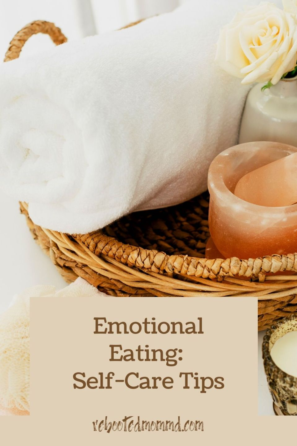 Self-Care Tips to Manage Emotional Eating
