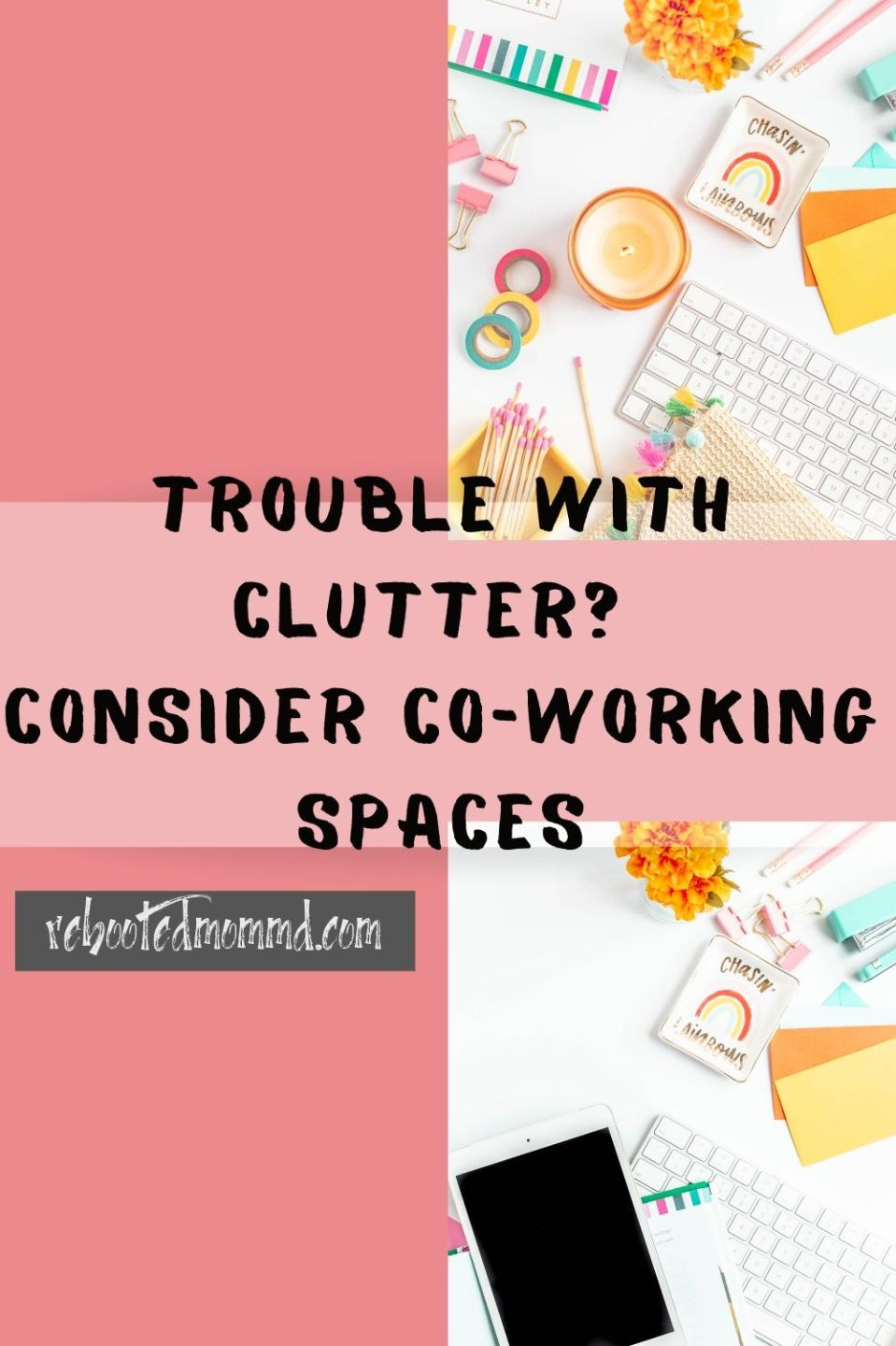 Trouble with Clutter? Invest in a Co-working Space