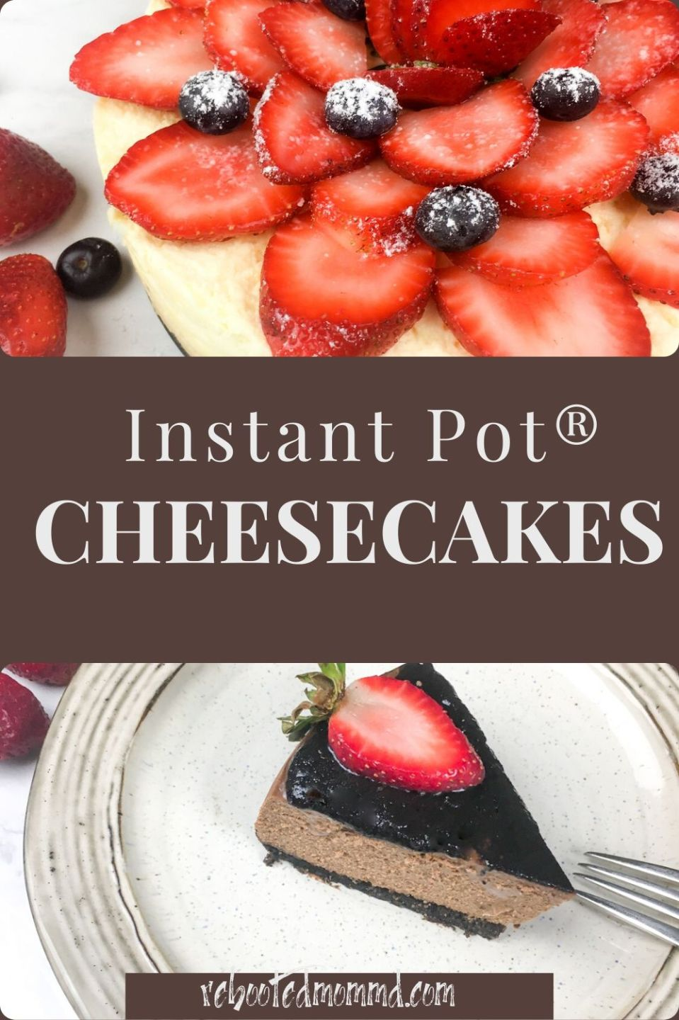 Instant Pot® Cheesecakes