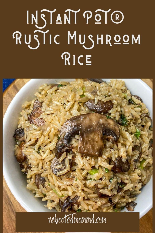 National Mushroom Month: Try Instant Pot® Rustic Mushroom Rice