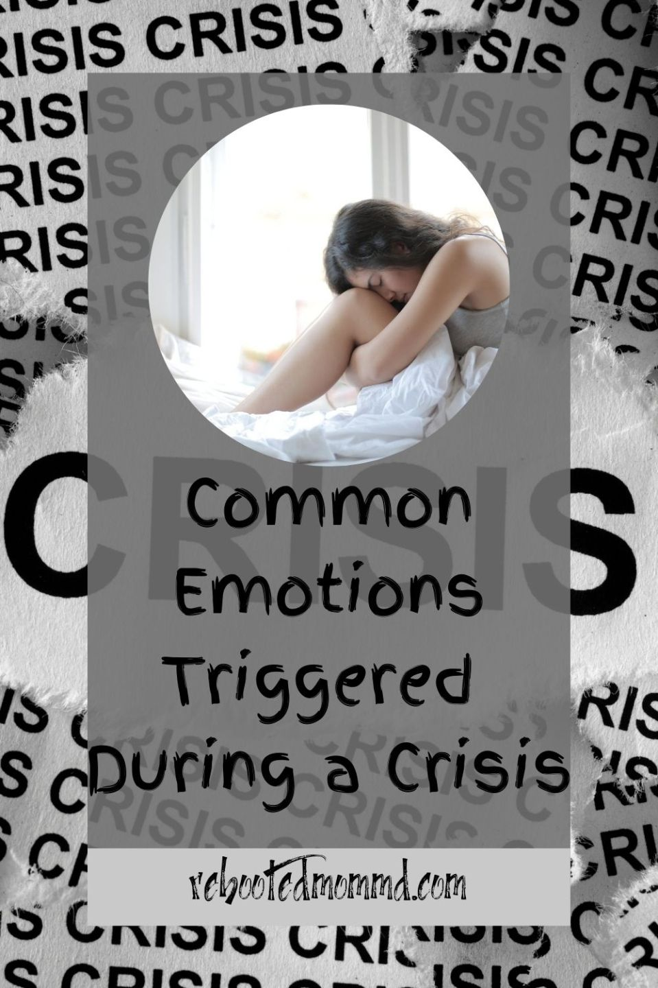 Common Emotions Triggered During a Crisis