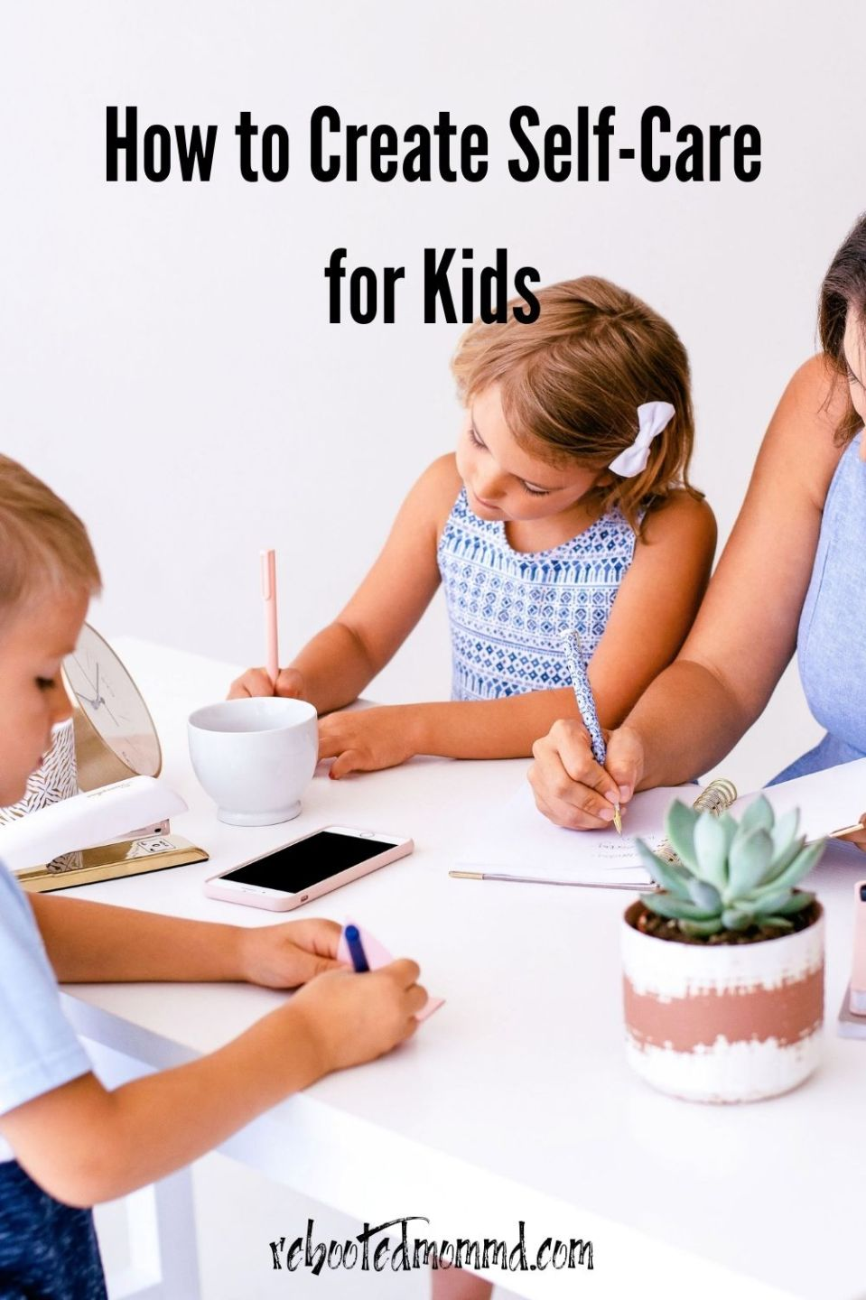 How to Create Self-Care for Kids