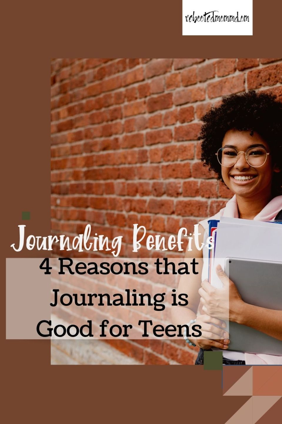 4 Reasons that Journaling is Good for Teens