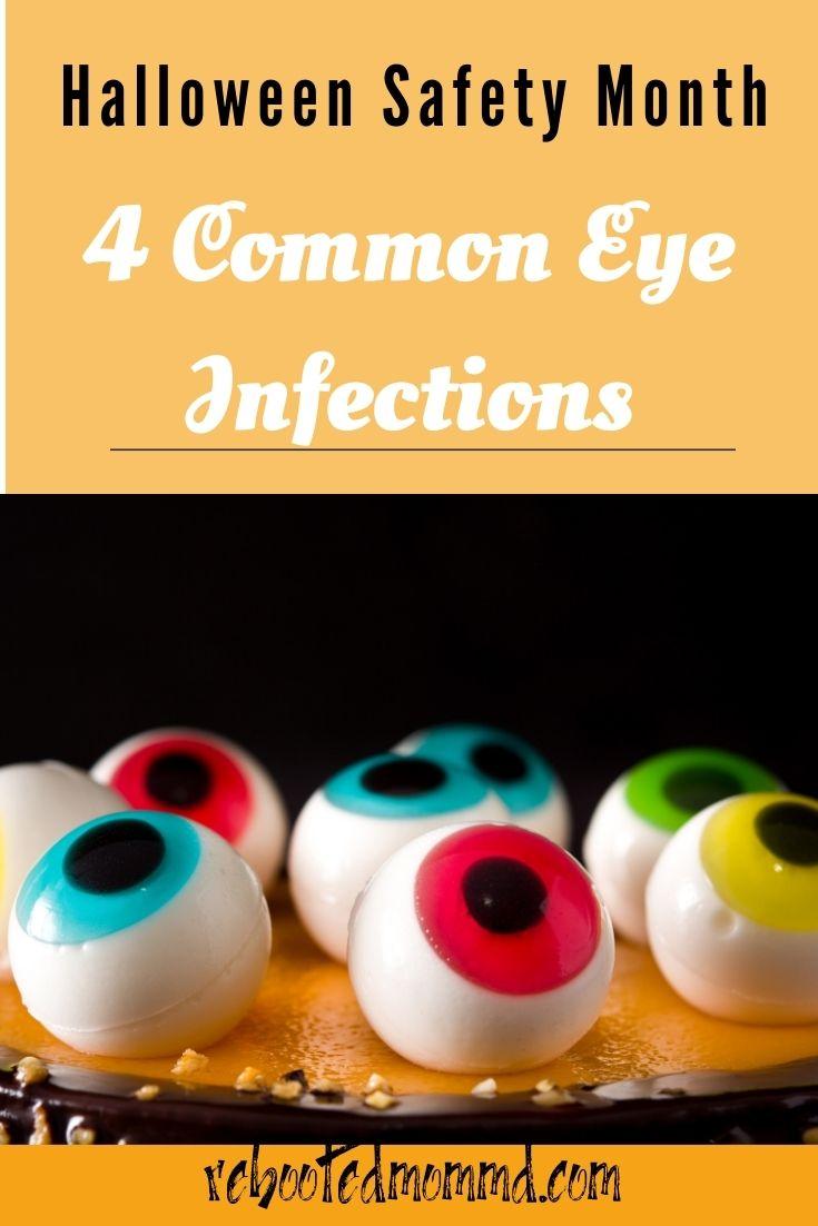 4 Common Eye Infections