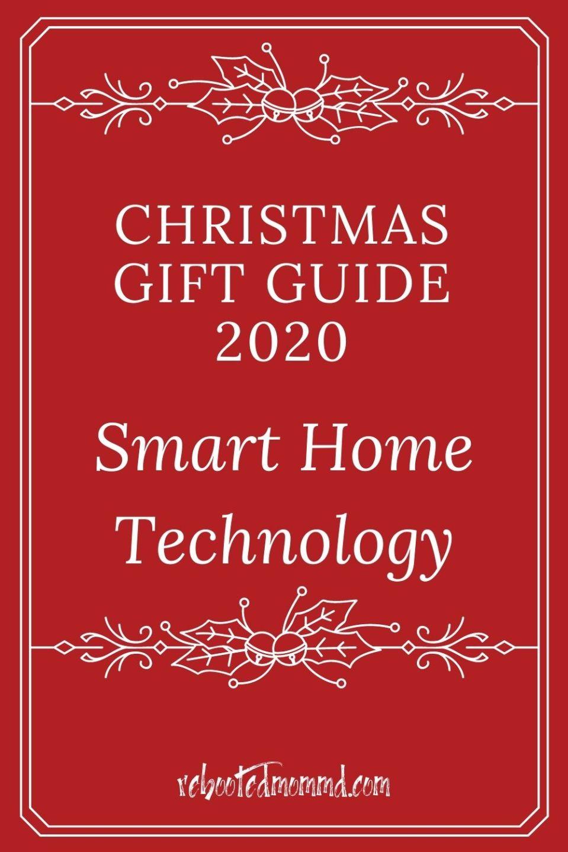 Christmas Gift Guide 2020: Smart Home Tech