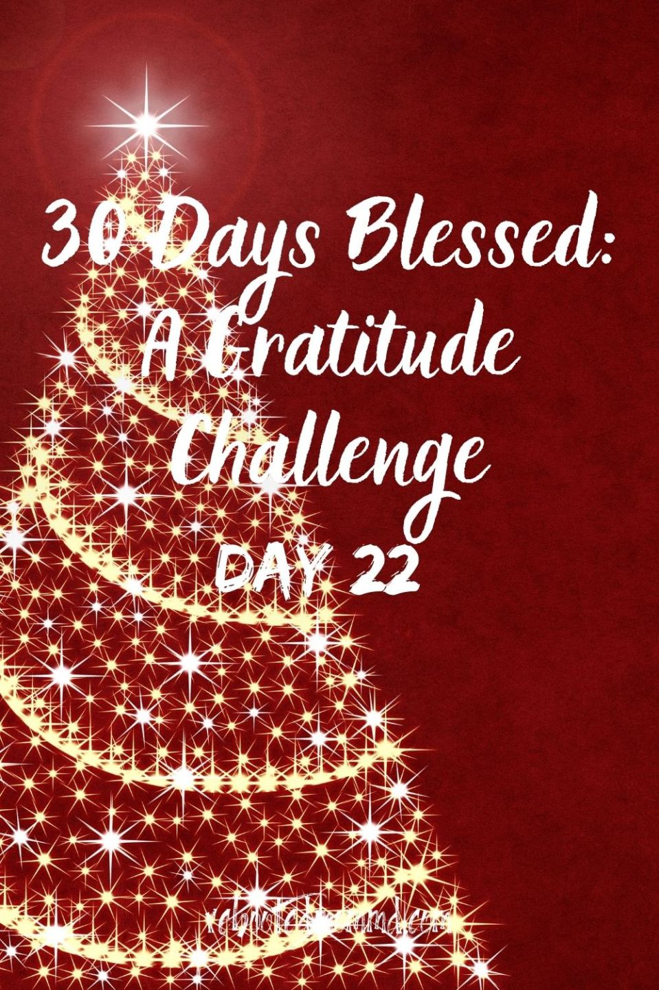 Day 22. Be Thankful for Friends Near and Far