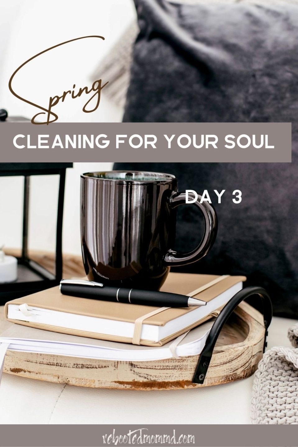 Spring Cleaning for Your Soul, Day 3: Clear Away Worries