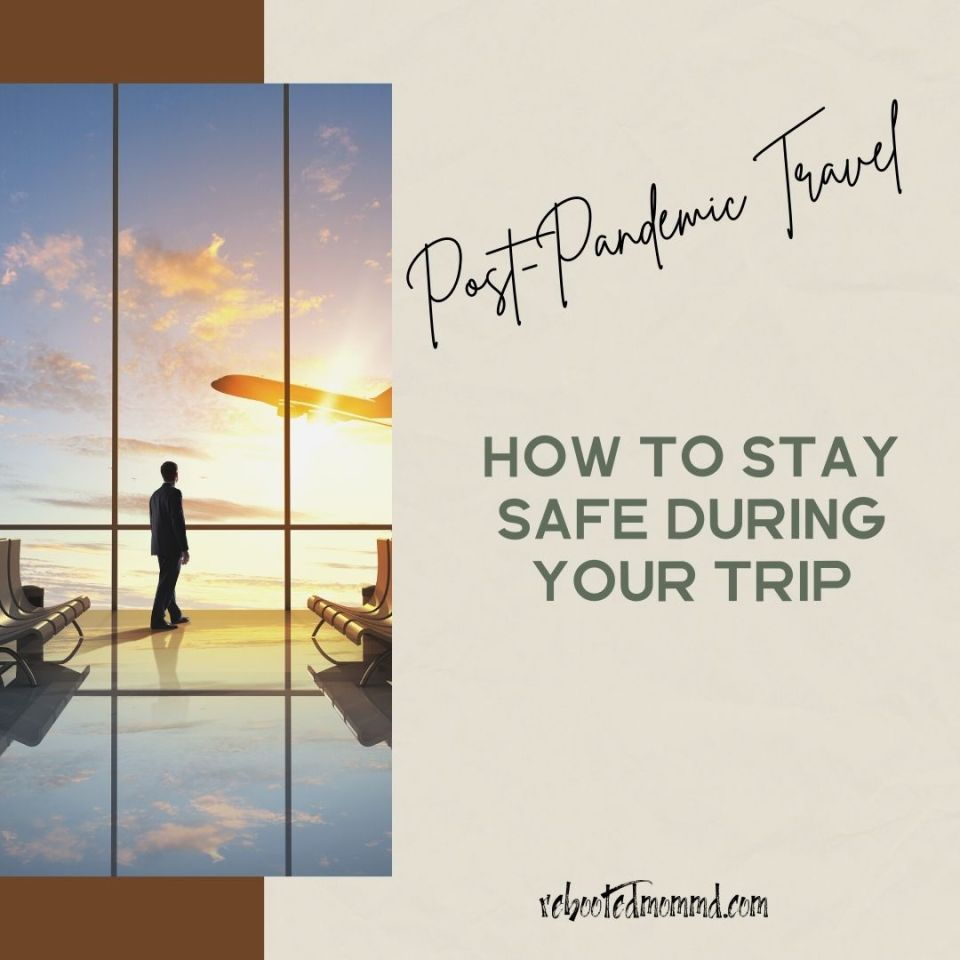 how to stay safe during travel